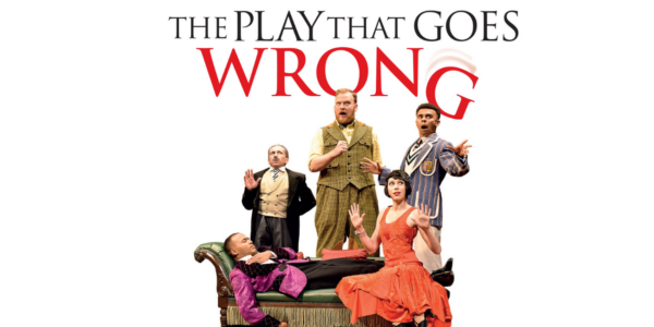 The Play That Goes Wrong London Theatre Break